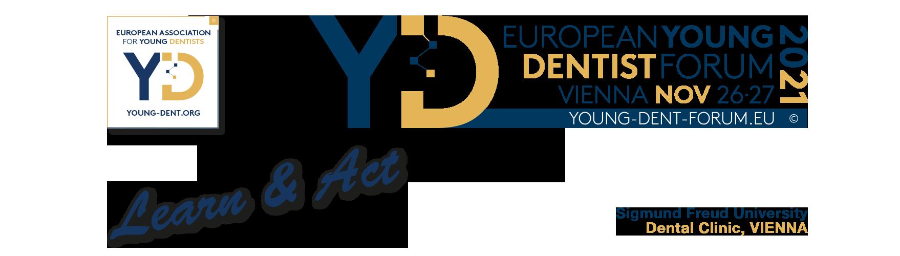 EUROPEAN YOUNG DENTIST FORUM